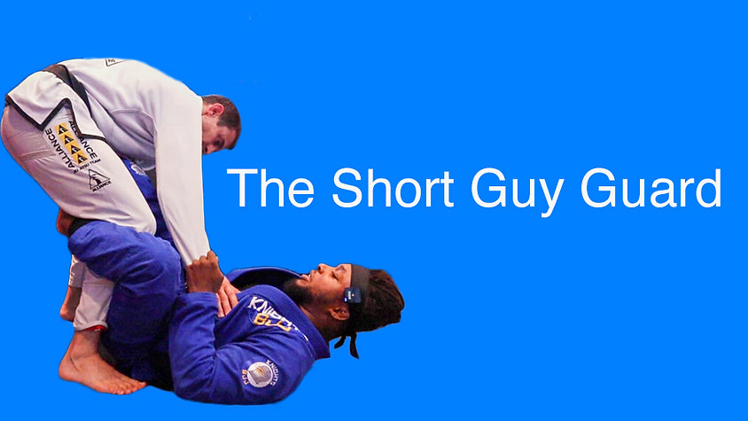 Short Guy Guard Instructional