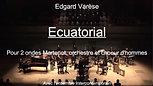 Varèse, Ecuatorial, Ensemble intercontemporain