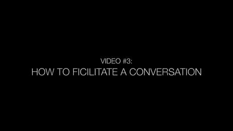 Video 3 - Facilitation