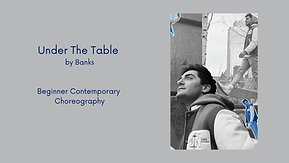 Under The Table - Beginner Contemporary