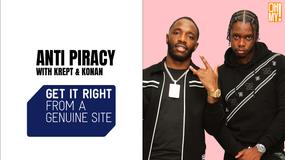 GET IT RIGHT - Anti-Piracy with Krept & Konan