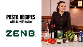 ZENB - Pasta Recipes with Gizzi Erskine