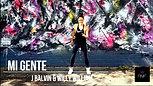 Mi Gente - J Balvin LATIN