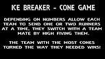 Bootcamp - Ice Breaker Cone Game