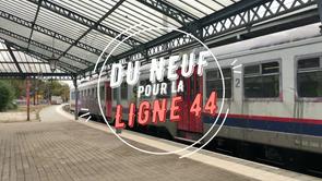 Du neuf pour la ligne 44