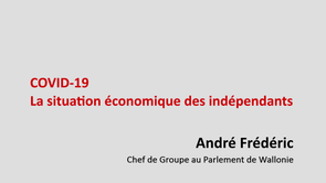 COVID-19 : La situation économique des indépendants