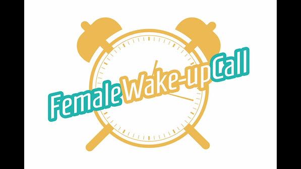 Female Wake Up Call