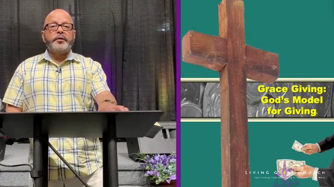 Grace Giving: God's Model For Giving
