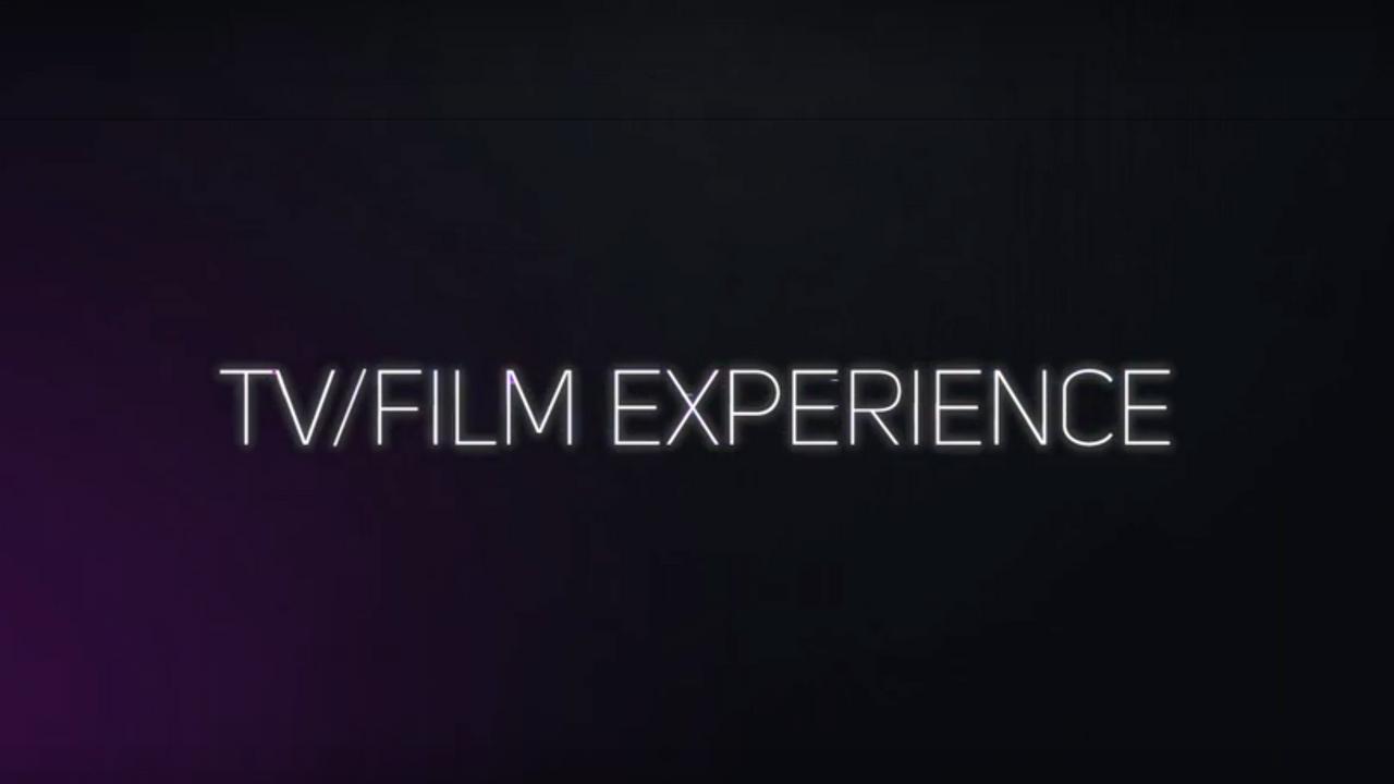 TV/FILM EXPERIENCE