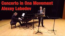 Concerto in One Movement - Alexey Lebedev