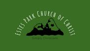 Estes Park Church of Christ Live Stream